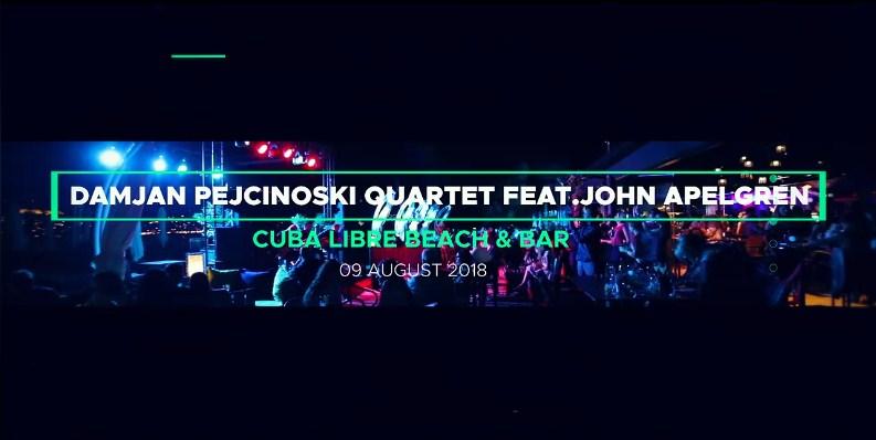 Заеднички концерт на Дамјан Пејчиноски квартет и Џон Илија Апелгрен во Охрид