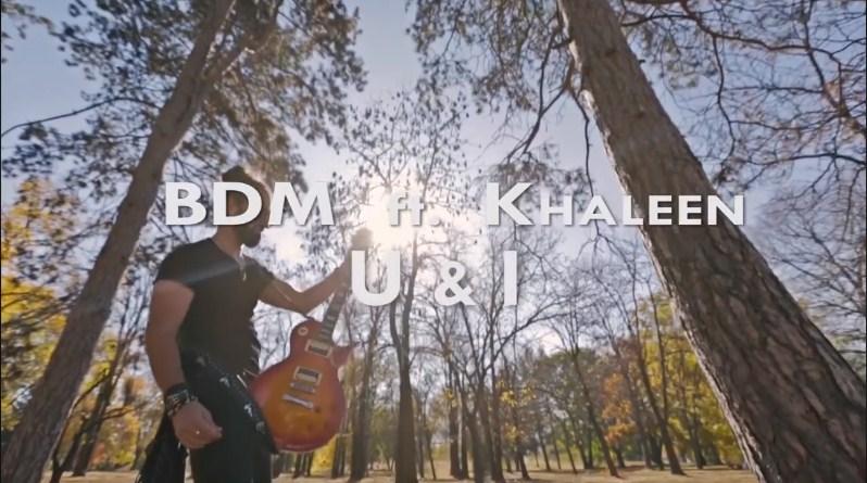 """""""U & I"""", нов сингл и видео на македонскиот бенд """"Би-ди-ем"""" (ВИДЕО)"""