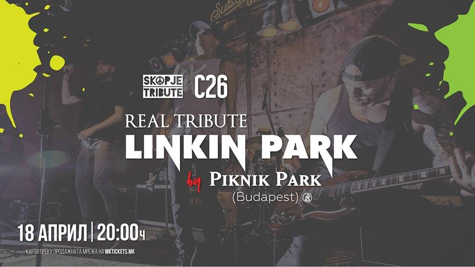 """Linkin Park Real Tribute – Piknik Park"" во Станица 26"