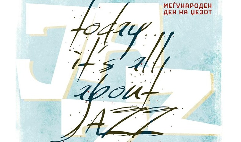 """""""Today it's all about jazz""""!"""