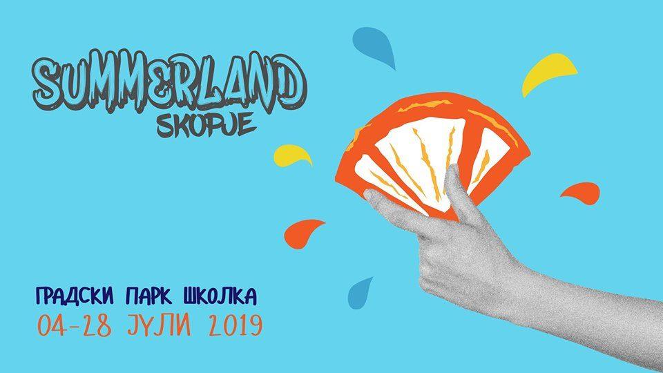 """""""Summerland"""" – Скопје 2019"""