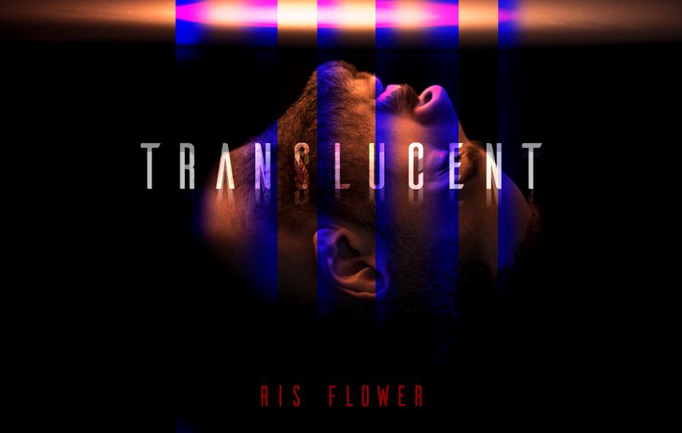 """Борис Цветановски како """"Ris Flower"""" ќе се претстави пред светската музичка сцена, за почеток со – """"Translucent"""" (ВИДЕО)"""