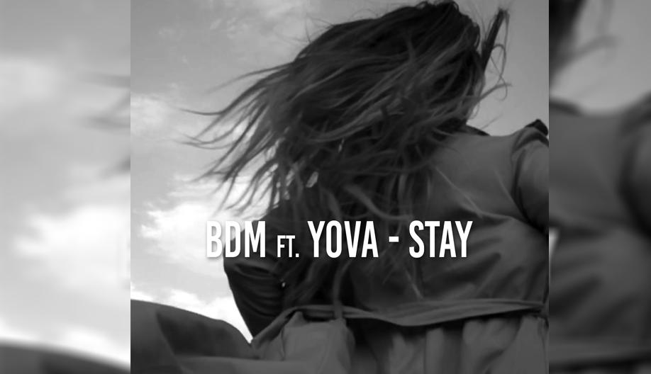 """Македонски артисти со светски звук: BDM ft. Yova – """"Stay"""" (ВИДЕО)"""