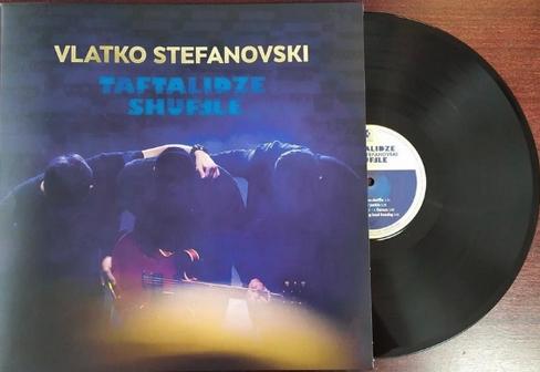 "Новиот албум ""Taftalidze Schuffle"" на Влатко Стефановски објавен и на ЛП плоча"