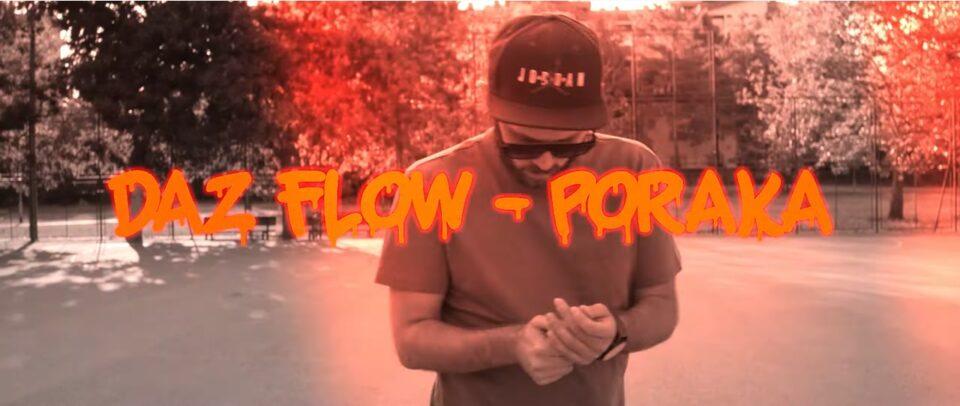 """Daz Flow има нешто да ви каже преку – """"Порака"""" (ВИДЕО)"""